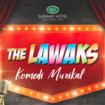 Best of Malaysian LAWAKS at Sunway Hotel this Saturday!